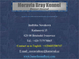Moravia Bray kennel
